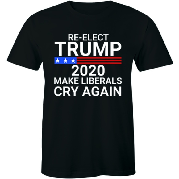 Half It Other - Re-Elect Trump 2020 Make Liberal Cry Again T-shirt